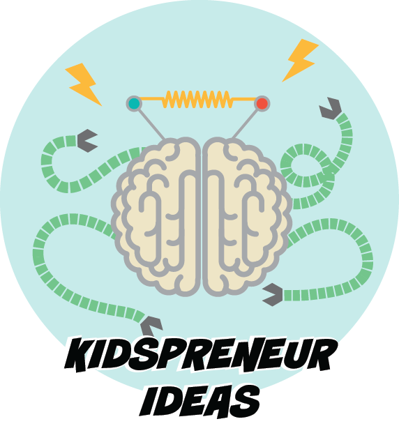 Kidspreneur Ideas